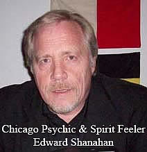 Chicago Psychic Reader, Medium, entertainment, Edward Shanahan