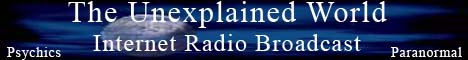 The Unexplained World - Radio Broadcast